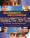 """Diversity and Inclusion in Sport Organizations: A Multilevel Perspective"" by George B. Cunningham"