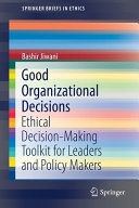 Good Organizational Decisions