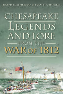 Chesapeake Legends and Lore from the War of 1812 Pdf/ePub eBook