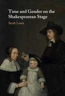 Time and Gender on the Shakespearean Stage