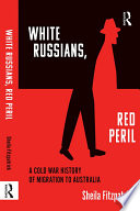 White Russians  Red Peril