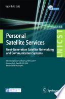 Personal Satellite Services  Next Generation Satellite Networking and Communication Systems