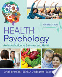 Cover of Health Psychology: An Introduction to Behavior and Health