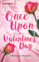 Once Upon a Valentine s Day  A Romance Sampler