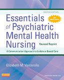Essentials of Psychiatric Mental Health Nursing - Revised Reprint - E-Book