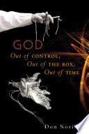 God Out Of Control Out Of The Box Out Of Time