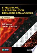 Standard And Super Resolution Bioimaging Data Analysis Book PDF