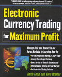 Electronic Currency Trading for Maximum Profit