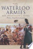 The Waterloo Armies