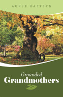Grounded Grandmothers