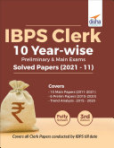 IBPS Clerk 10 Year wise Preliminary   Main Exams Solved Papers  2021   11  3rd Edition