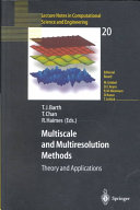 Multiscale and Multiresolution Methods