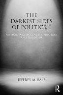 The Darkest Sides of Politics, I