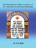 The Philosophy of Welfare Economics of Dr.Amartya Sen and Jain Philosophy