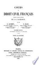 Cours de droit civil francais d'apres l'ouvrage allemand de C.-S. Zachariae
