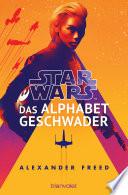 Star WarsTM - Das Alphabet-Geschwader
