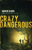 Crazy Dangerous [Pdf/ePub] eBook