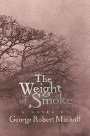 The Weight of Smoke Book PDF