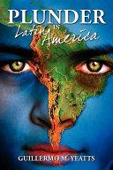 Plunder in Latin America Book