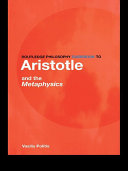 Routledge Philosophy GuideBook to Aristotle and the Metaphysics