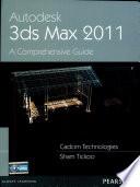 Autodesk 3ds Max 2011  A Comprehensive guide Book PDF