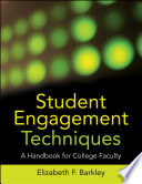 """""""Student Engagement Techniques: A Handbook for College Faculty"""" by Elizabeth F. Barkley"""