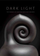 link to Dark light : the ceramics of Christine Nofchissey McHorse in the TCC library catalog
