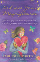 Embrace Your Magnificence