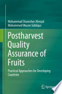 Postharvest Quality Assurance of Fruits
