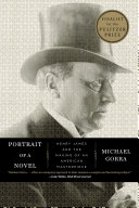 Portrait of a Novel: Henry James and the Making of an American Masterpiece [Pdf/ePub] eBook