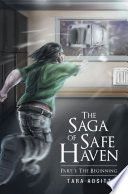 The Saga of Safe Haven Part 1  The Beginning