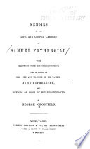 Memoirs of the Life and Gospel Labours of Samuel Fothergill  with Selections from His Correspondence Book