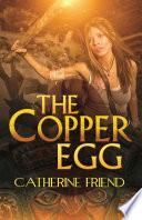 The Copper Egg