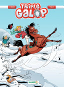 Triple Galop - Tome 4 -