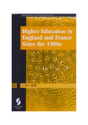 Higher Education in England and France Since the 1980s