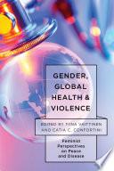 Gender, Global Health, and Violence