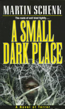A Small Dark Place