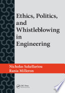Ethics  Politics  and Whistleblowing in Engineering