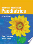 """""""Illustrated Textbook of Paediatrics"""" by Tom Lissauer, Will Carroll"""