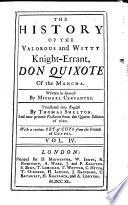 The History of the Valorous and Witty Knight Errant Don Quixote of the Mancha     Translated Into English by Thomas Shelton  and Now Printed Verbatim from the 4to  Edition of 1620  With a Curious Set of Cuts from the French of Coypel