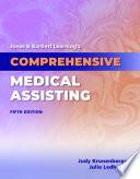 Jones & Bartlett Learning's Comprehensive Medical Assisting