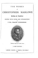 The Works of Christopher Marlowe Including His Translations