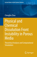 Physical and Chemical Dissolution Front Instability in Porous Media Pdf