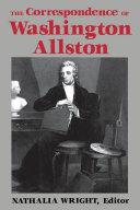 The Correspondence of Washington Allston