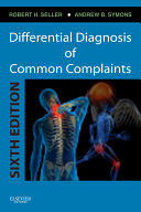 Differential Diagnosis of Common Complaints E Book