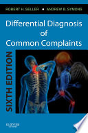 """Differential Diagnosis of Common Complaints E-Book"" by Robert H. Seller, Andrew B. Symons"
