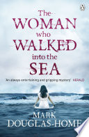 The Woman Who Walked into the Sea Book