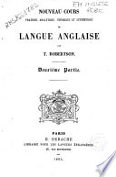 Noveau cours pratique, analytique, theorique et synthetique de langue anglaise