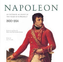 Napoleon  an Intimate Account of the Years of Supremacy  1800 1814