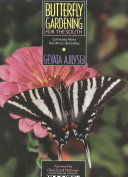 Butterfly Gardening For The South Book PDF